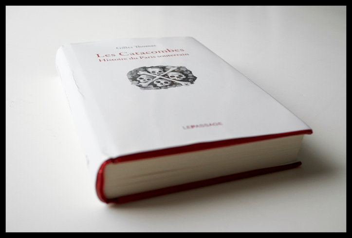 Gilles Thomas catacombes book 1330127 BLOG